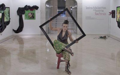 "Noa Persán ""Teatros Fabuloníricos en Feminino"""